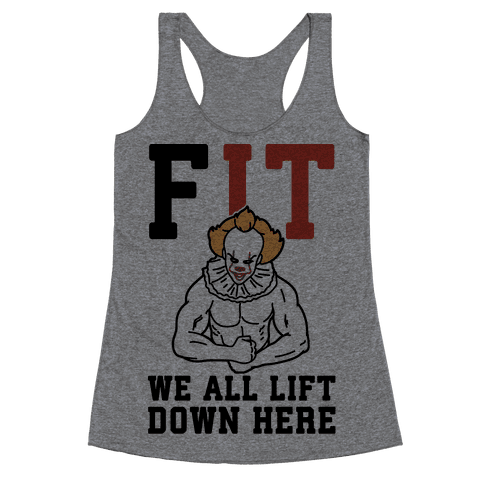 Fit We All Lift Down Here Parody Racerback Tank Top
