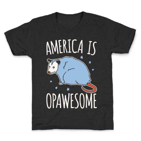 America Is Opawesome Parody White Print Kids T-Shirt