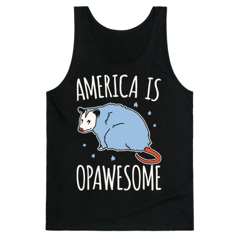 America Is Opawesome Parody White Print Tank Top