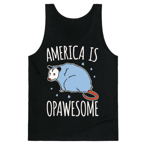 America Is Opawesome Parody White Print Tank Top