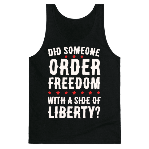 Did Someone Order Freedom White Print Tank Top