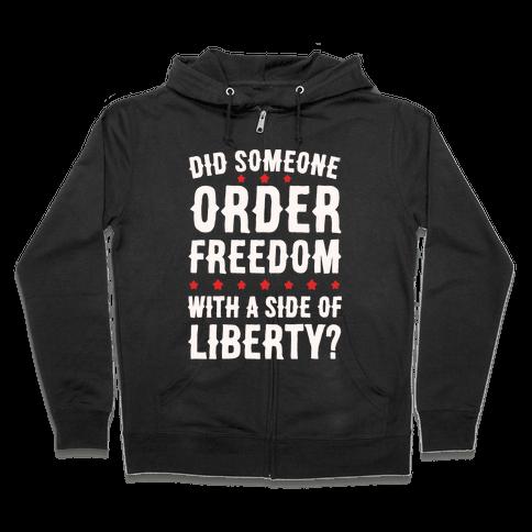 Did Someone Order Freedom White Print Zip Hoodie