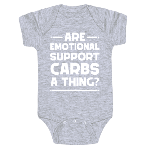 Are Emotional Support Carbs A Thing? Baby One-Piece