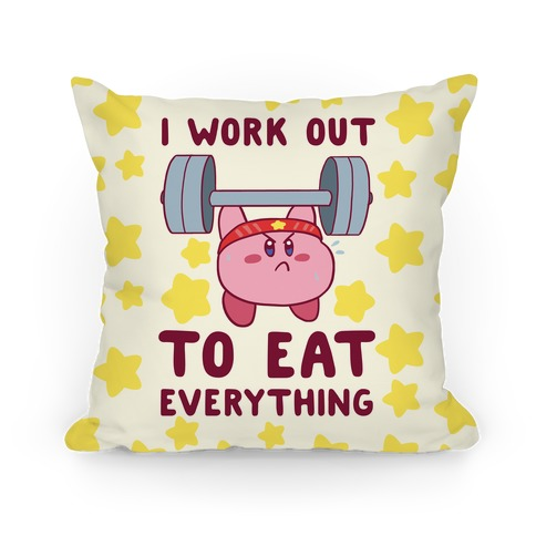 I Work Out to Eat Everything (Kirby) Pillow