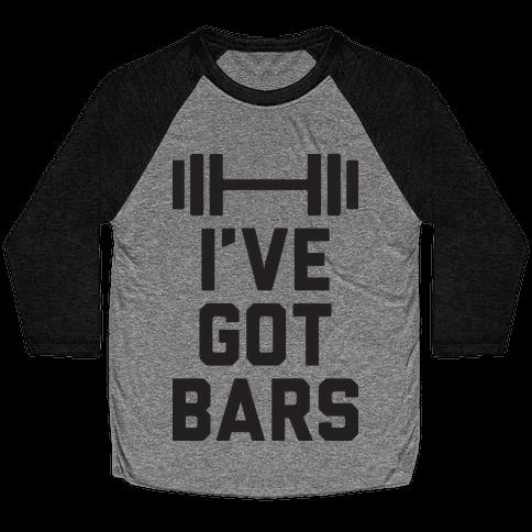 I've Got Bars Baseball Tee