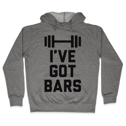 I've Got Bars Hooded Sweatshirt