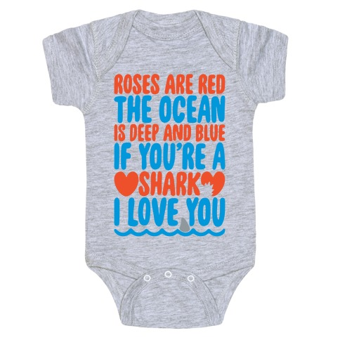 Roses Are Red The Ocean Is Deep Blue  Baby One-Piece