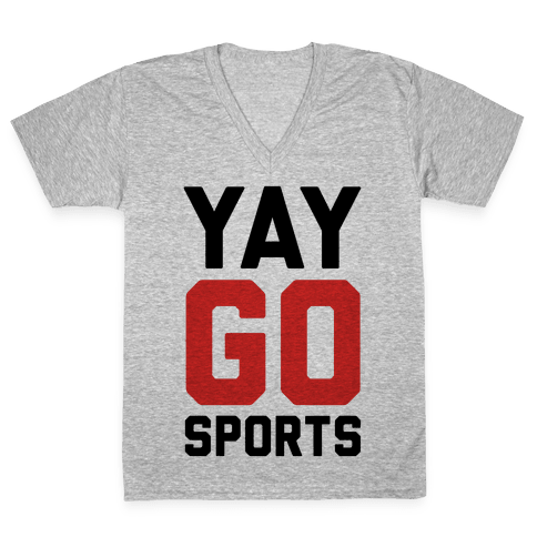 YAY GO SPORTS V-Neck Tee Shirt