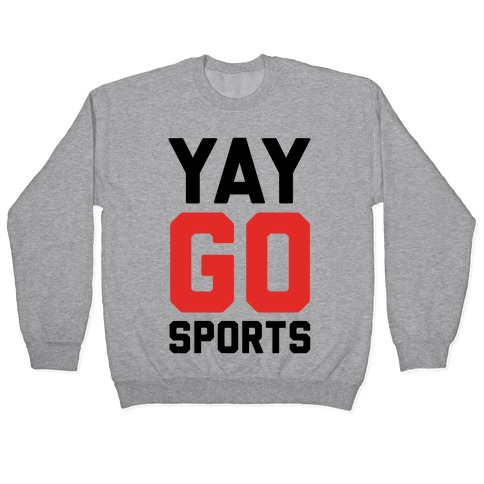 YAY GO SPORTS Pullover