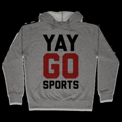 YAY GO SPORTS Hooded Sweatshirt