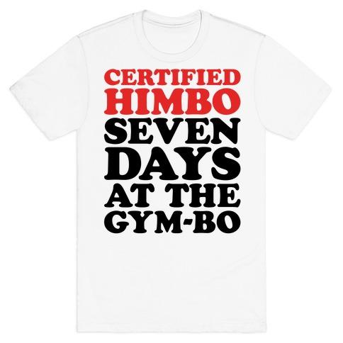Certified Himbo T-Shirt