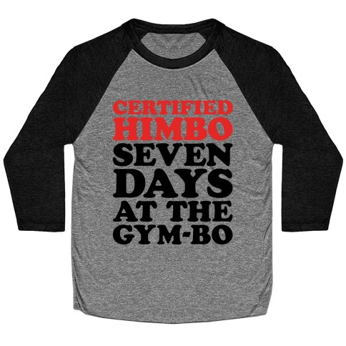 Certified Himbo Baseball Tee