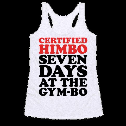 Certified Himbo Racerback Tank Top
