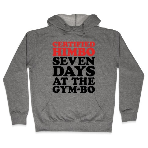 Certified Himbo Hooded Sweatshirt