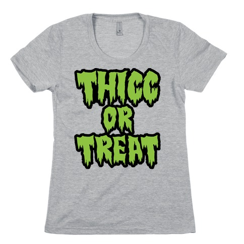 Thicc Or Treat Womens T-Shirt