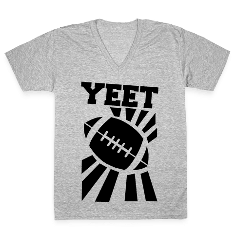 Yeet - Football V-Neck Tee Shirt