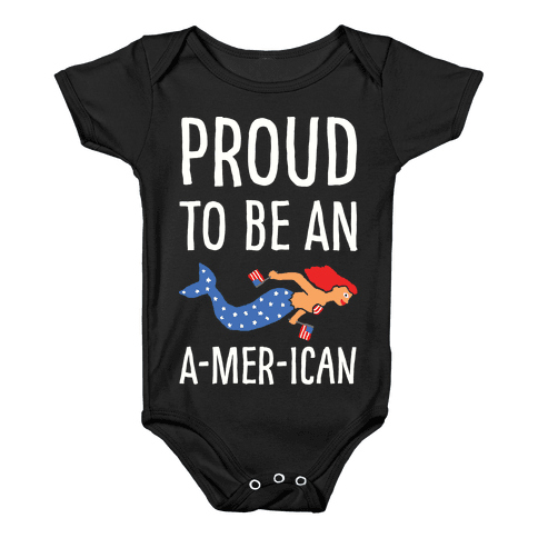 Proud To Be An A-MER-ican Baby Onesy