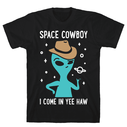 Space Cowboy Alien Mens/Unisex T-Shirt