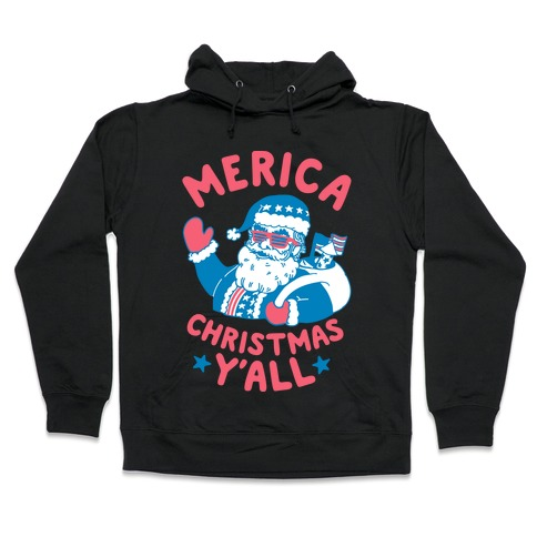 Merica Christmas Y'all Hooded Sweatshirt
