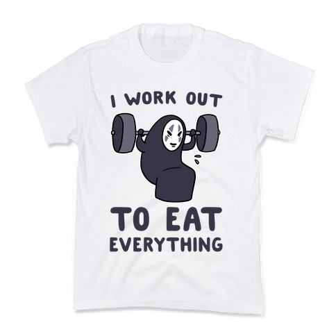 I Work Out to Eat Everything - No Face Kids T-Shirt