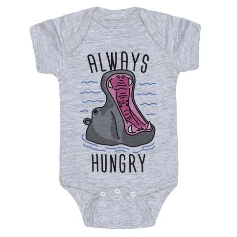 Always Hungry Baby Onesy
