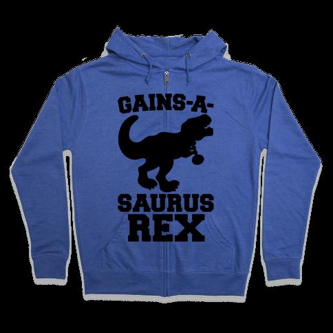 Gains-A-Saurus Rex Parody Zip Hoodie