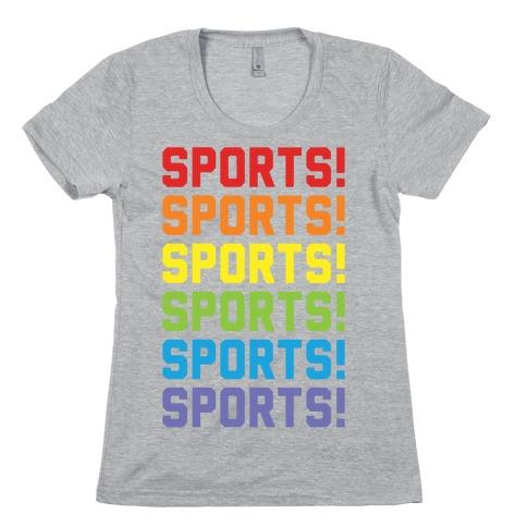 Sports Sports Sports Womens T-Shirt