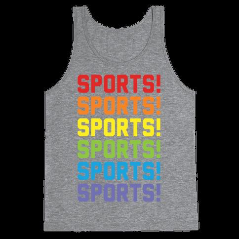 Sports Sports Sports Tank Top