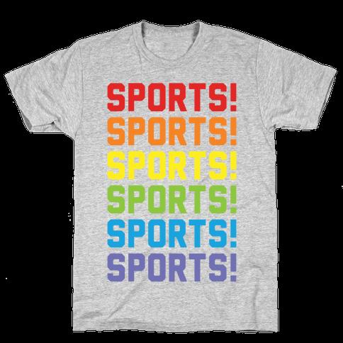 Sports Sports Sports Mens T-Shirt