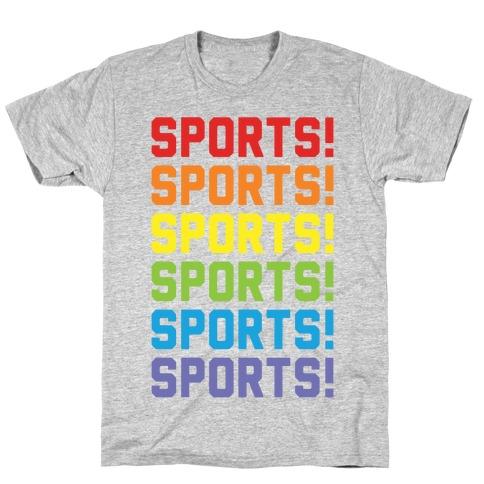 Sports Sports Sports T-Shirt