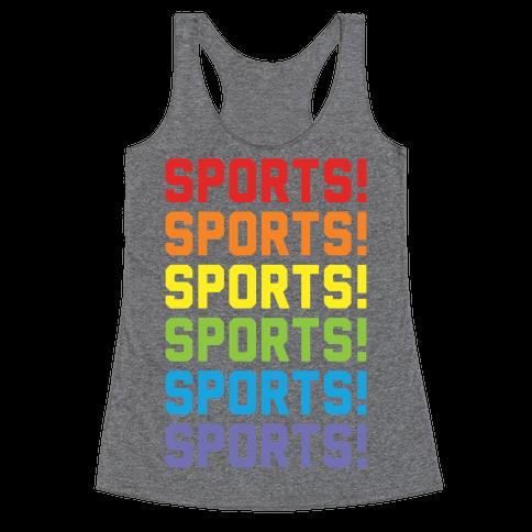 Sports Sports Sports Racerback Tank Top