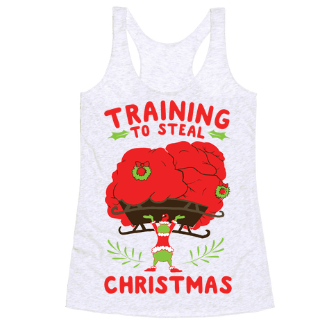 Training to Steal Christmas Racerback Tank Top