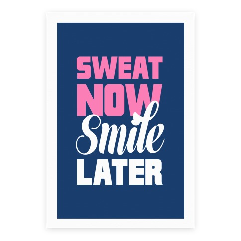 Sweat Now, Smile Later Poster