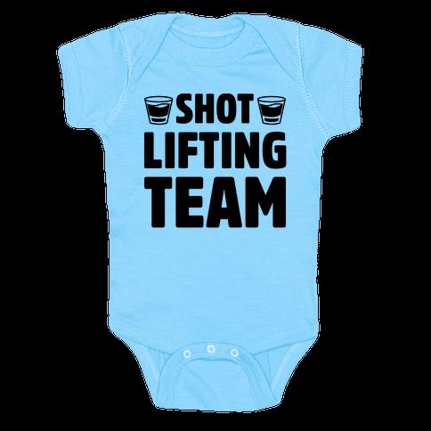 Shot Lifting Team Baby Onesy