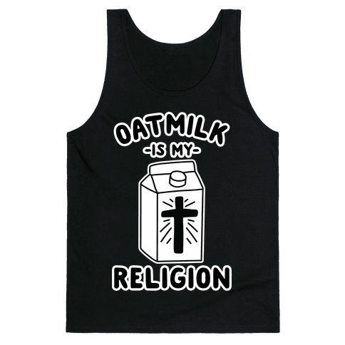 Oatmilk Is My Religion Tank Top