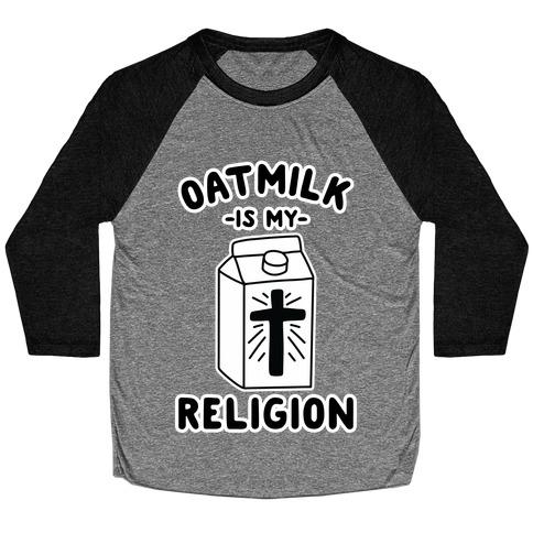 Oatmilk Is My Religion Baseball Tee