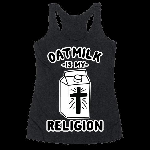 Oatmilk Is My Religion Racerback Tank Top