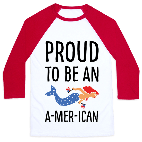 Proud To Be An A-MER-ican Baseball Tee