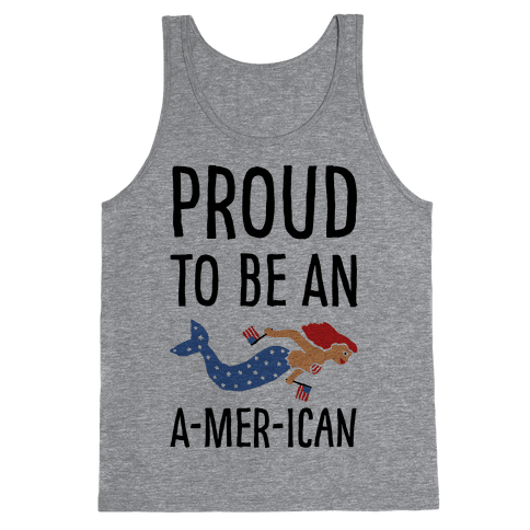 Proud To Be An A-MER-ican Tank Top