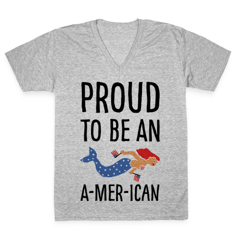 Proud To Be An A-MER-ican V-Neck Tee Shirt