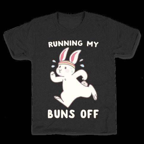 Running My Buns Off Kids T-Shirt