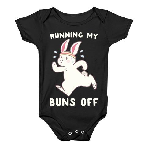 Running My Buns Off Baby Onesy