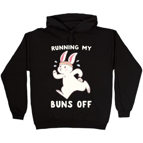 Running My Buns Off Hooded Sweatshirt