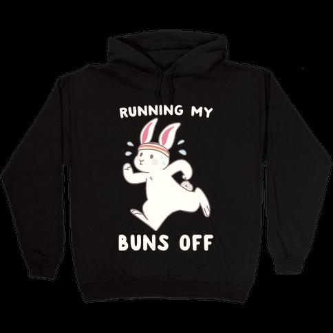 Running My Buns Off Hooded Sweatshirt