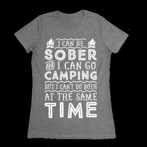 Sober Camping Womens T-Shirt