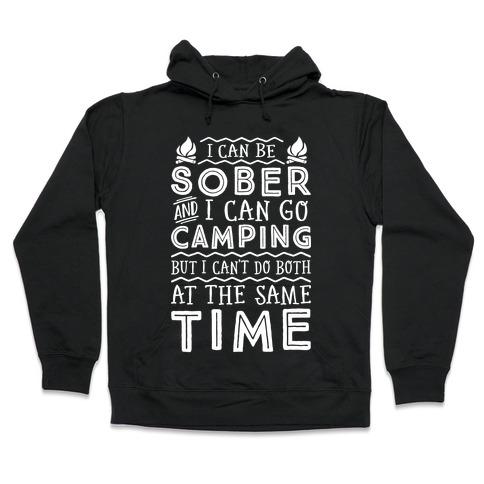 Sober Camping Hooded Sweatshirt