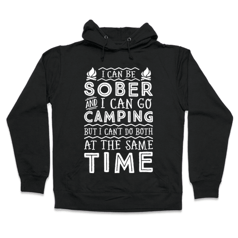 Sober Camping Hooded Sweatshirt