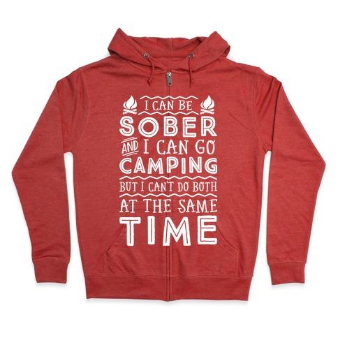 Sober Camping Zip Hoodie