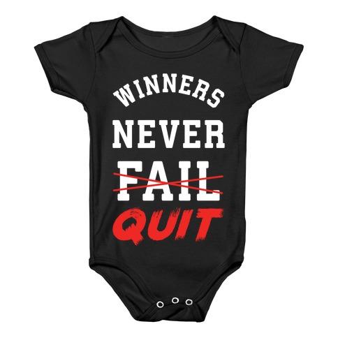 Winners Never Quit Baby Onesy
