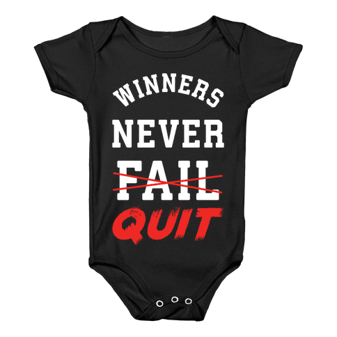 Winners Never Quit Baby Onesy